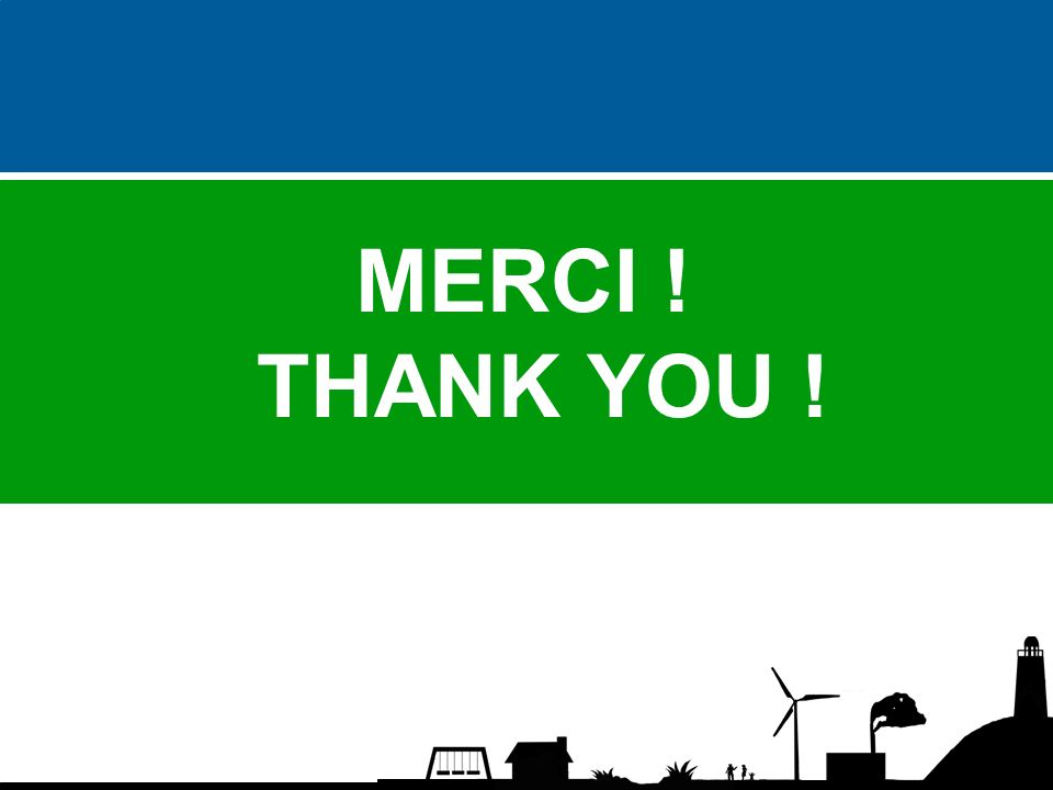 MERCI ! THANK YOU !