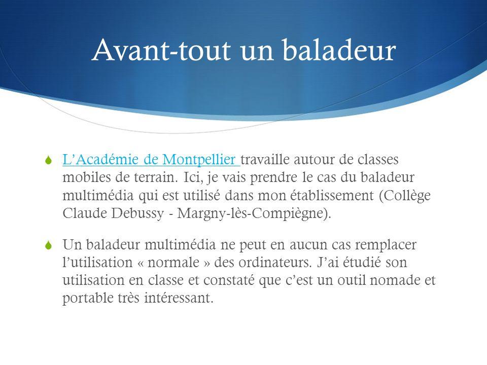 Avant-tout un baladeur LAcadémie de Montpellier travaille autour de classes mobiles de terrain.