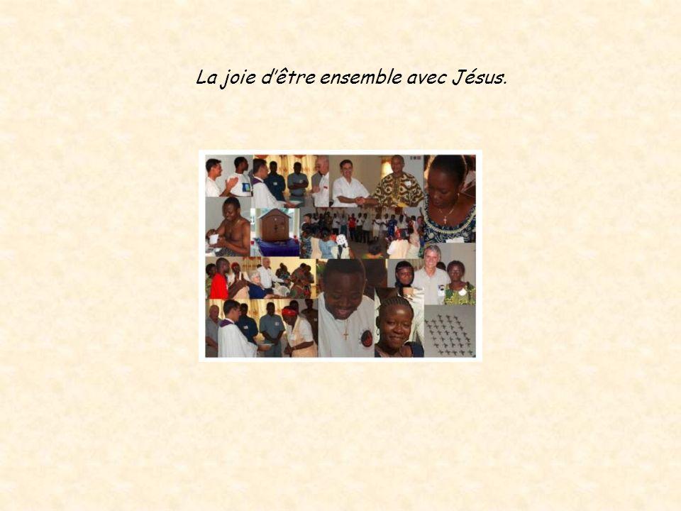 La joie dêtre ensemble avec Jésus.