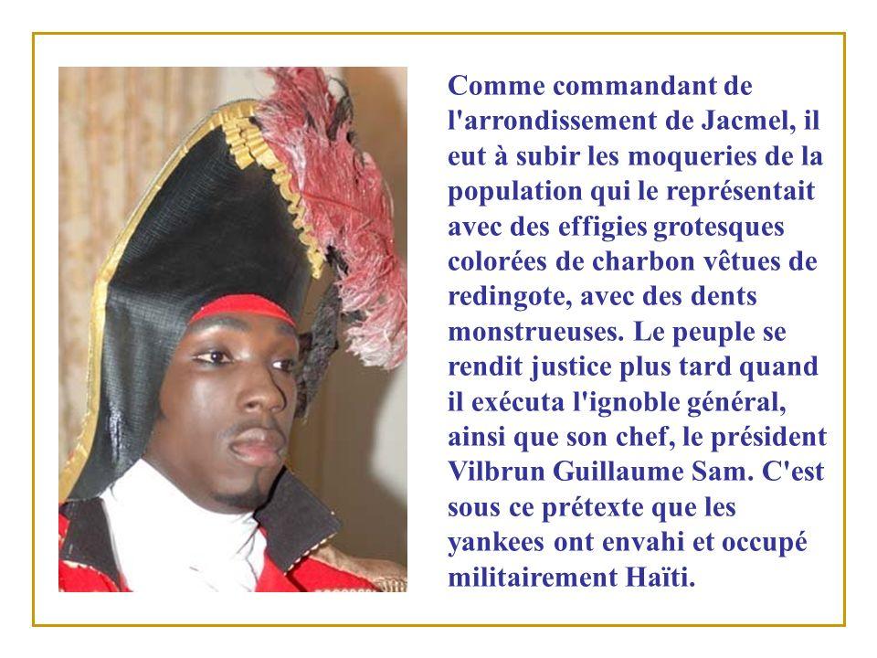 Charles Oscar Étienne connu sous le nom de « Chaloska » en créole est venu le tristement célèbre, suite à la répres- sion sanglante infligée à la population de Port-au-Prince, quand il assassina plus dune centaine de prisonniers politiques en 1915 peu avant la première occupation américaine.