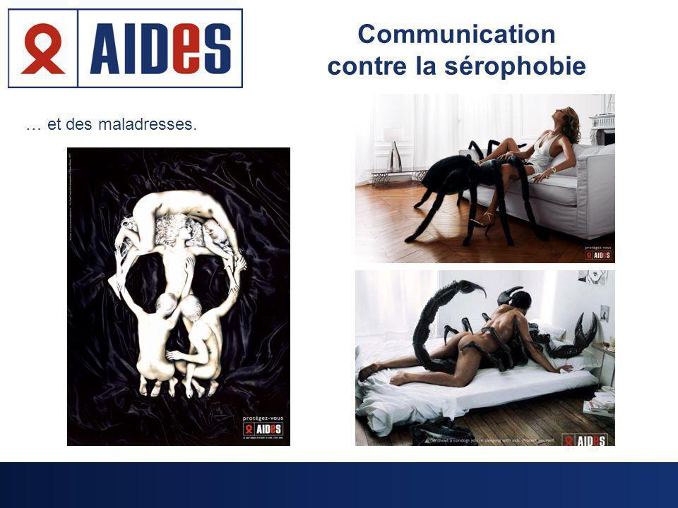 Communication contre la sérophobie … et des maladresses.