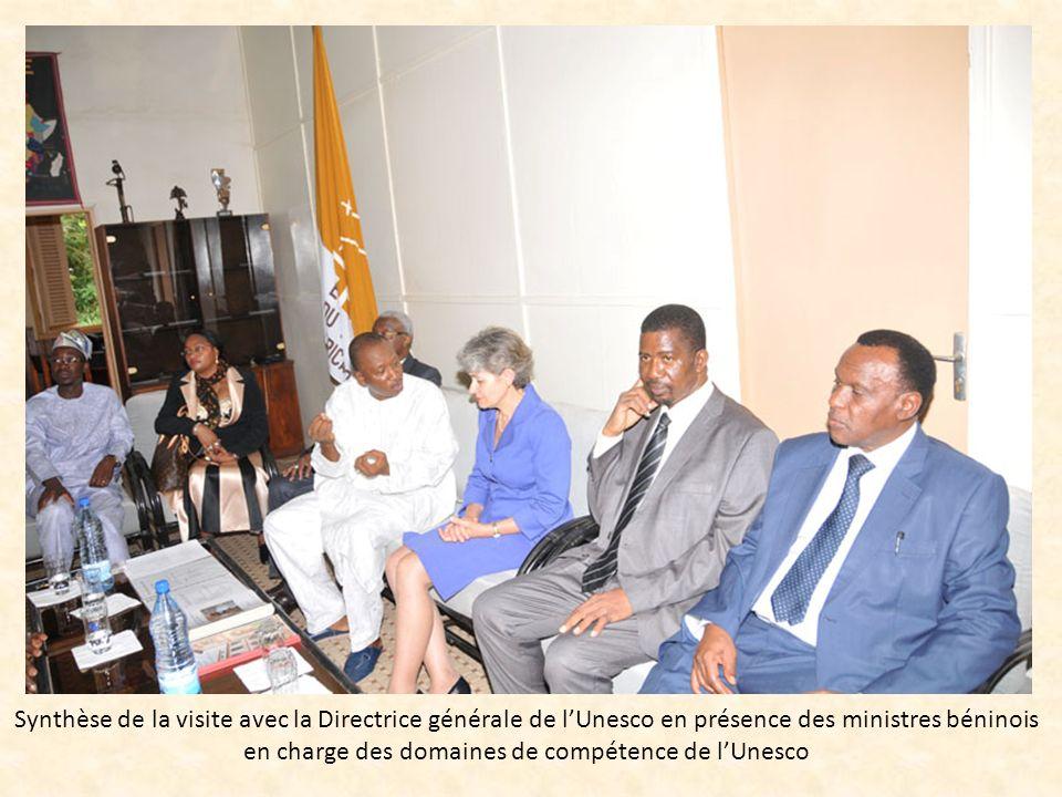 Synthèse de la visite avec la Directrice générale de lUnesco en présence des ministres béninois en charge des domaines de compétence de lUnesco