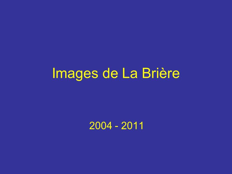 Images de La Brière 2004 - 2011