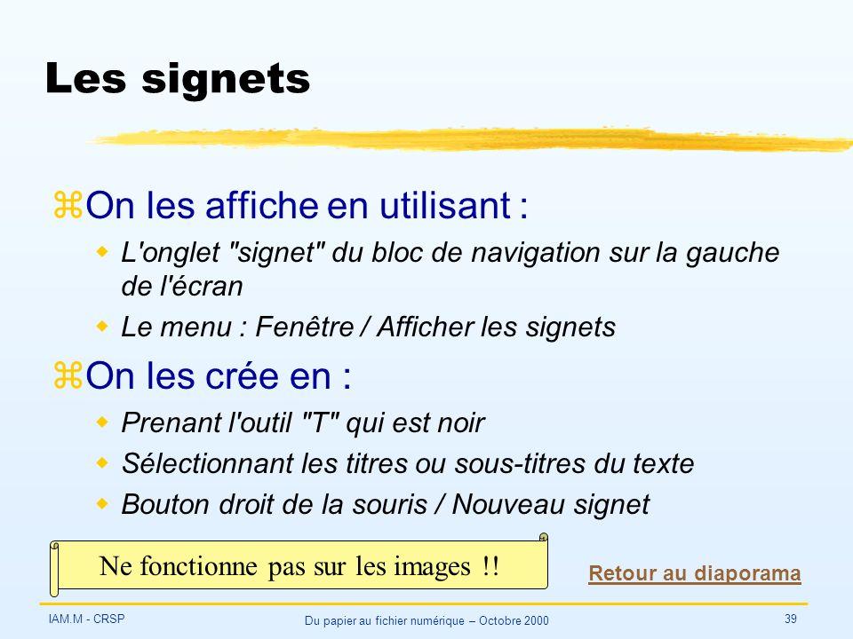 IAM.M - CRSP Du papier au fichier numérique – Octobre 2000 39 Les signets zOn les affiche en utilisant : wL'onglet