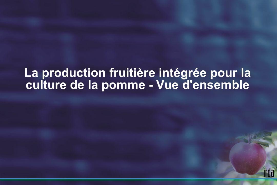La production fruitière intégrée pour la culture de la pomme - Vue d ensemble