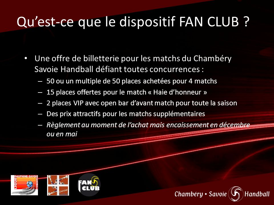 Quest-ce que le dispositif FAN CLUB .