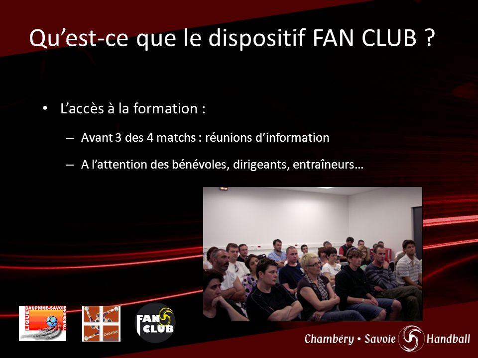 Quest-ce que le dispositif FAN CLUB ? Les animations : – Haie dhonneur à lentrée des joueurs