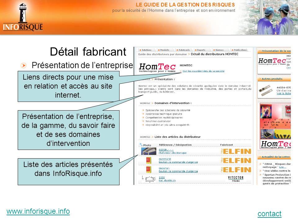 www.inforisque.info contact LE GUIDE DE LA GESTION DES RISQUES pour la sécurité de lHomme dans lentreprise et son environnement Détail fabricant Prése