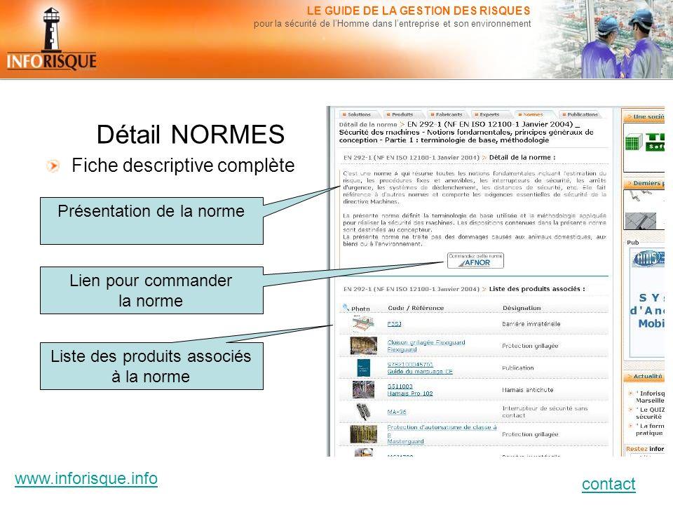 www.inforisque.info contact LE GUIDE DE LA GESTION DES RISQUES pour la sécurité de lHomme dans lentreprise et son environnement Détail NORMES Fiche de