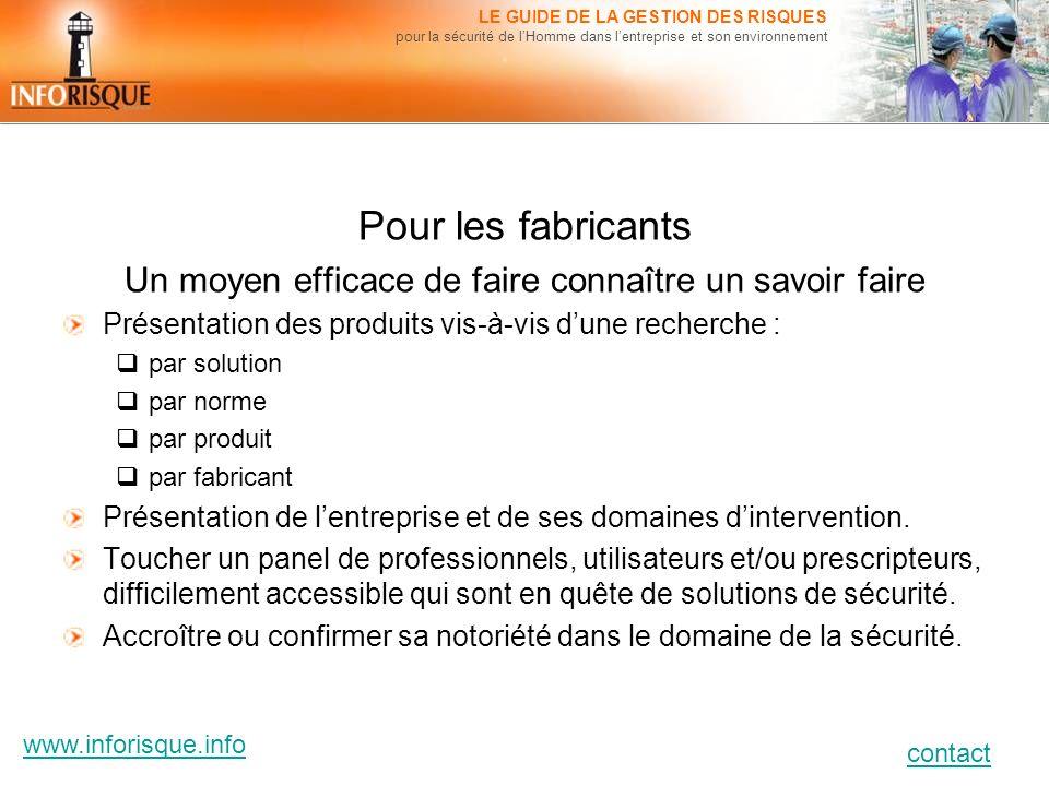 www.inforisque.info contact LE GUIDE DE LA GESTION DES RISQUES pour la sécurité de lHomme dans lentreprise et son environnement Pour les fabricants Un