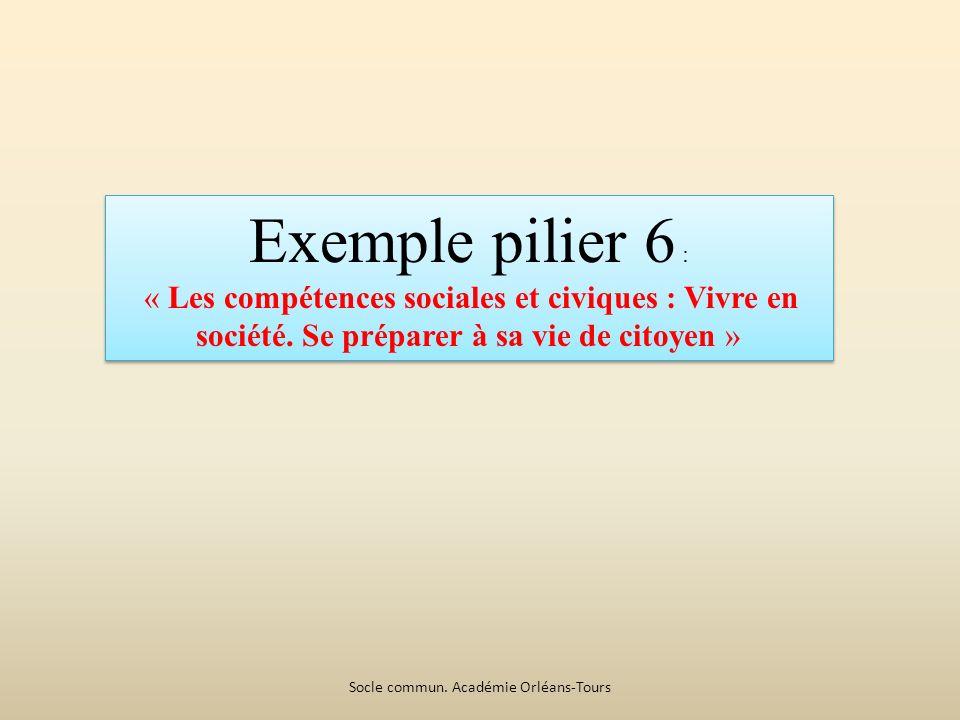 Exemple pilier 6 : « Les compétences sociales et civiques : Vivre en société.