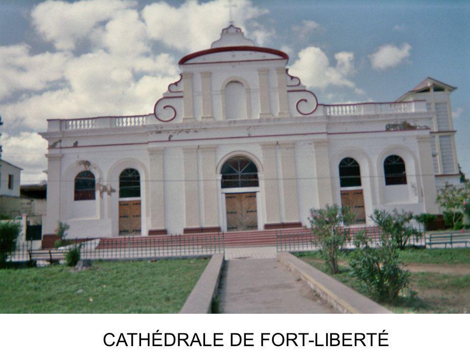 CATHÉDRALE DE FORT-LIBERTÉ
