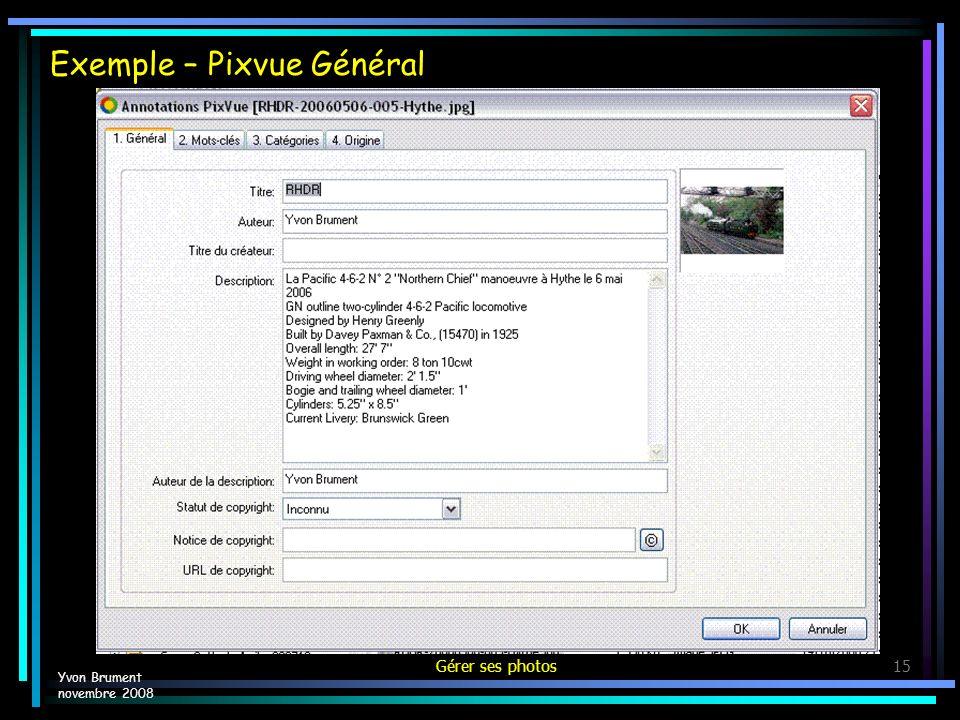 Gérer ses photos15 Exemple – Pixvue Général Yvon Brument novembre 2008