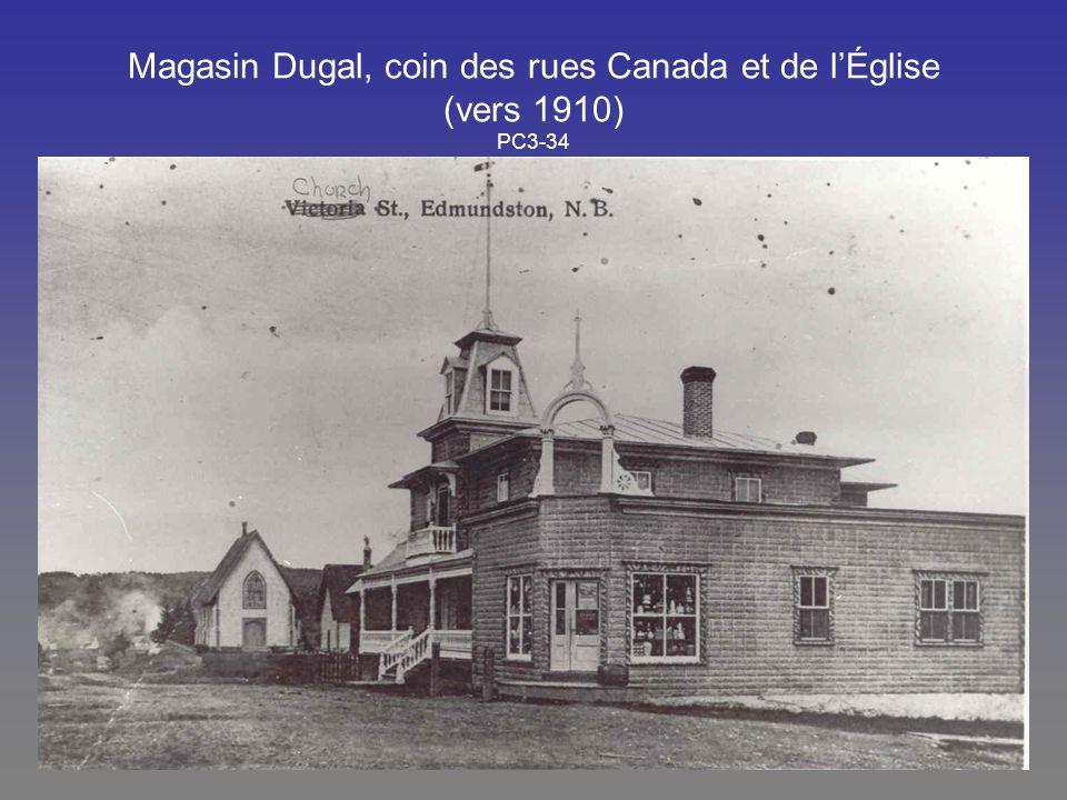 Magasin Dugal, coin des rues Canada et de lÉglise (vers 1910) PC3-34
