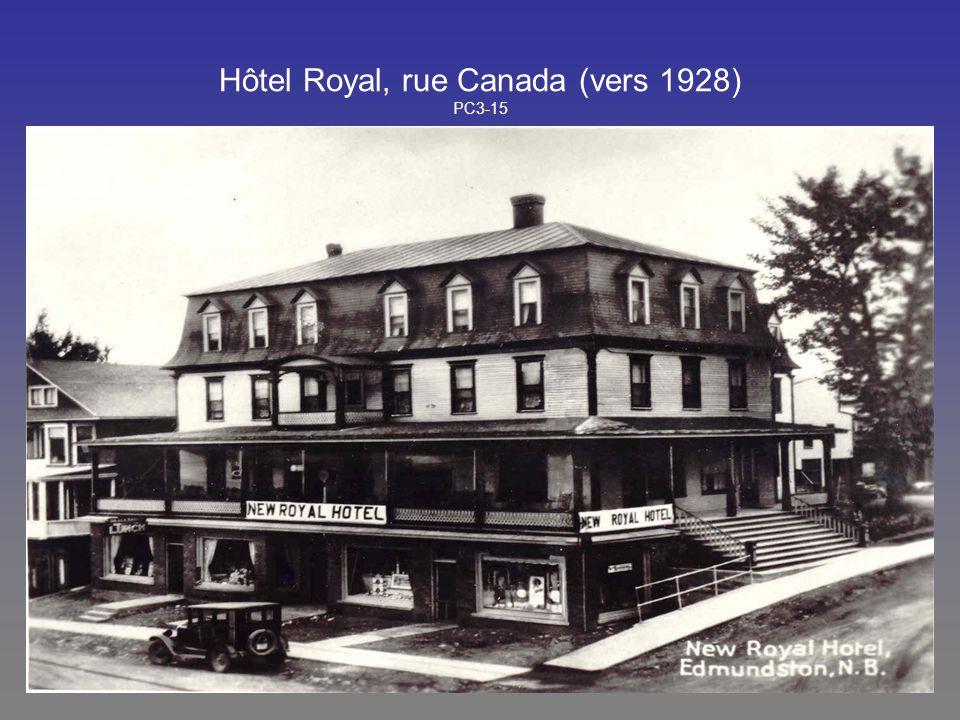 Hôtel Royal, rue Canada (vers 1928) PC3-15
