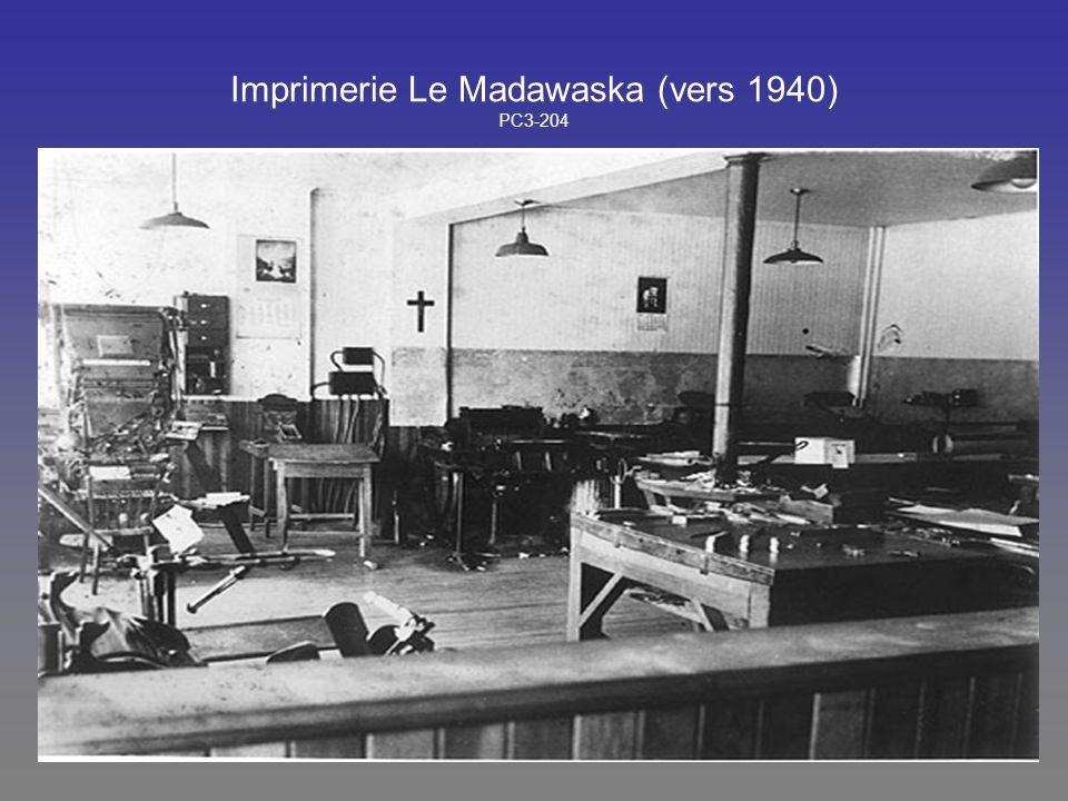 Imprimerie Le Madawaska (vers 1940) PC3-204