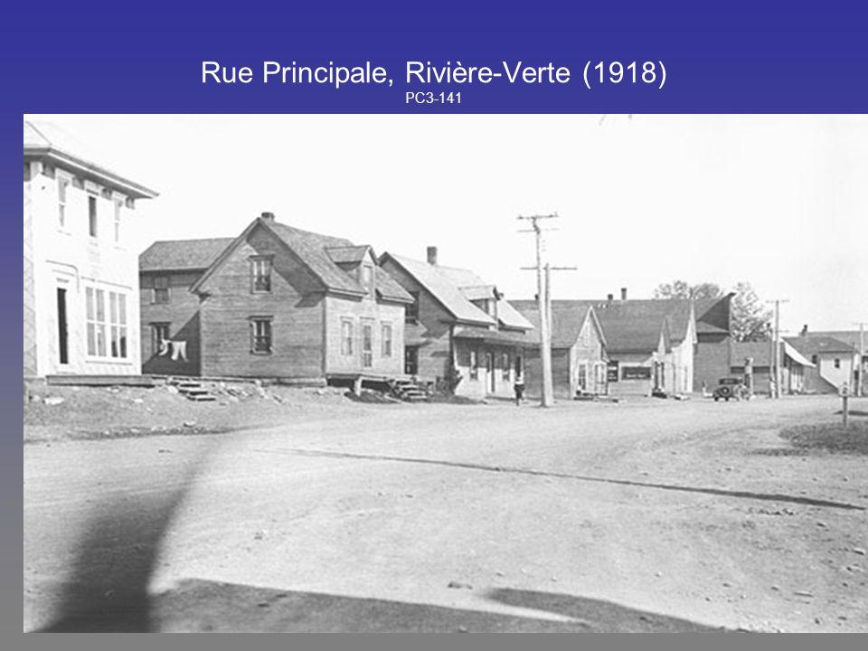 Rue Principale, Rivière-Verte (1918) PC3-141