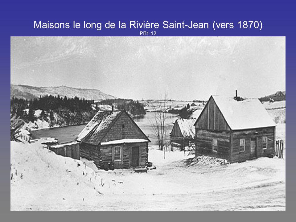 Maisons le long de la Rivière Saint-Jean (vers 1870) PB1-12