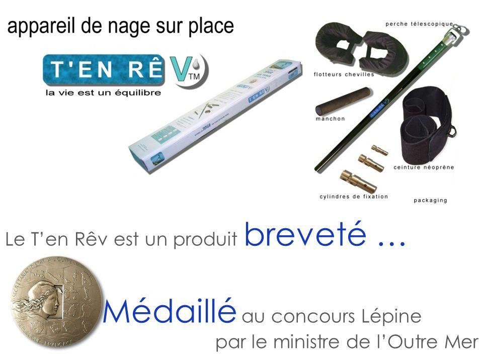 Le Ten Rêv est un produit breveté … Médaillé au concours Lépine par le ministre de lOutre Mer