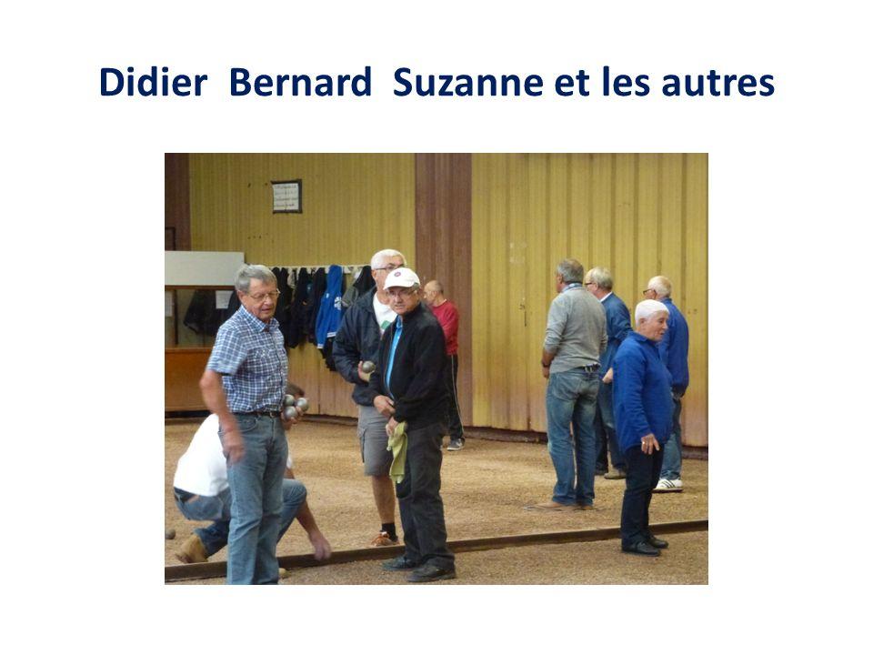 Didier Bernard Suzanne et les autres
