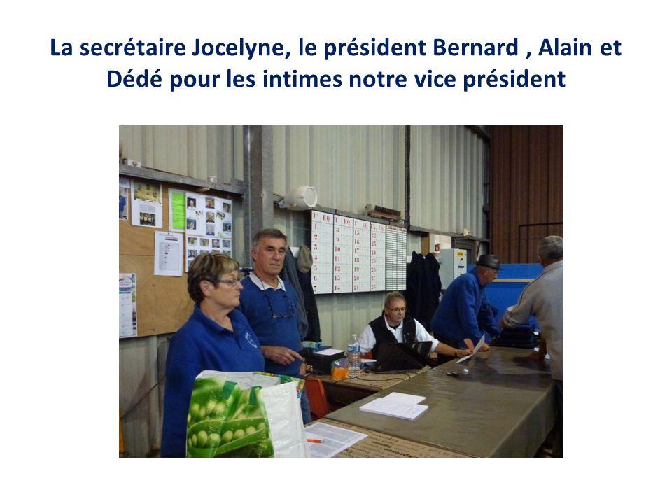 La secrétaire Jocelyne, le président Bernard, Alain et Dédé pour les intimes notre vice président