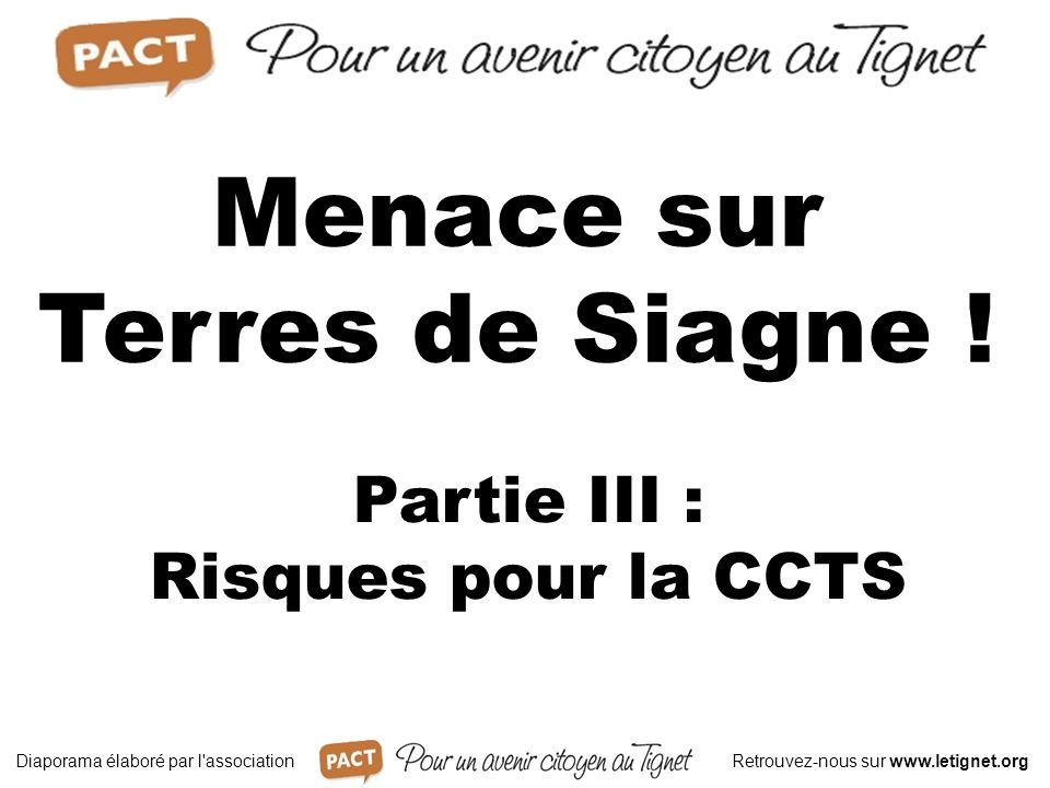 Partie III : Risques pour la CCTS Menace sur Terres de Siagne .