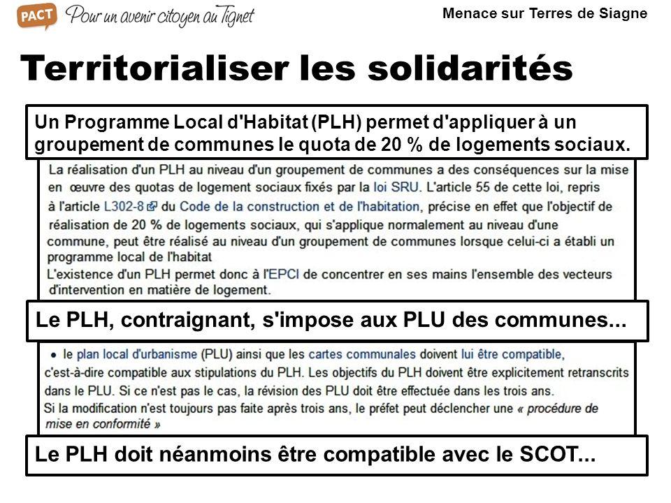 Territorialiser les solidarités Un Programme Local d Habitat (PLH) permet d appliquer à un groupement de communes le quota de 20 % de logements sociaux.