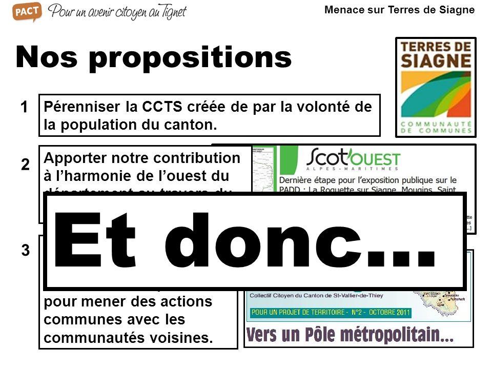 Nos propositions 1 2 3 Pérenniser la CCTS créée de par la volonté de la population du canton.