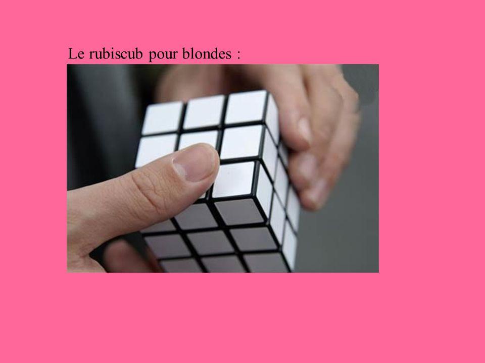Le rubiscub pour blondes :