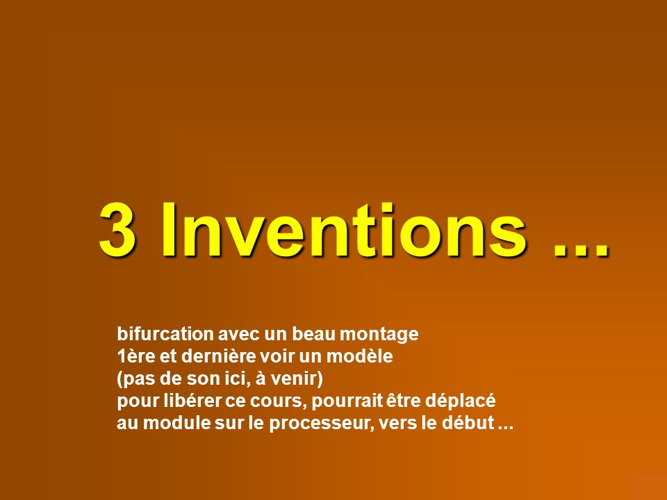 3 Inventions...