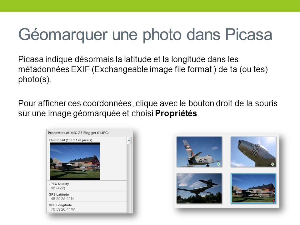 Géomarquer une photo dans Picasa Picasa indique désormais la latitude et la longitude dans les métadonnées EXIF (Exchangeable image file format ) de t