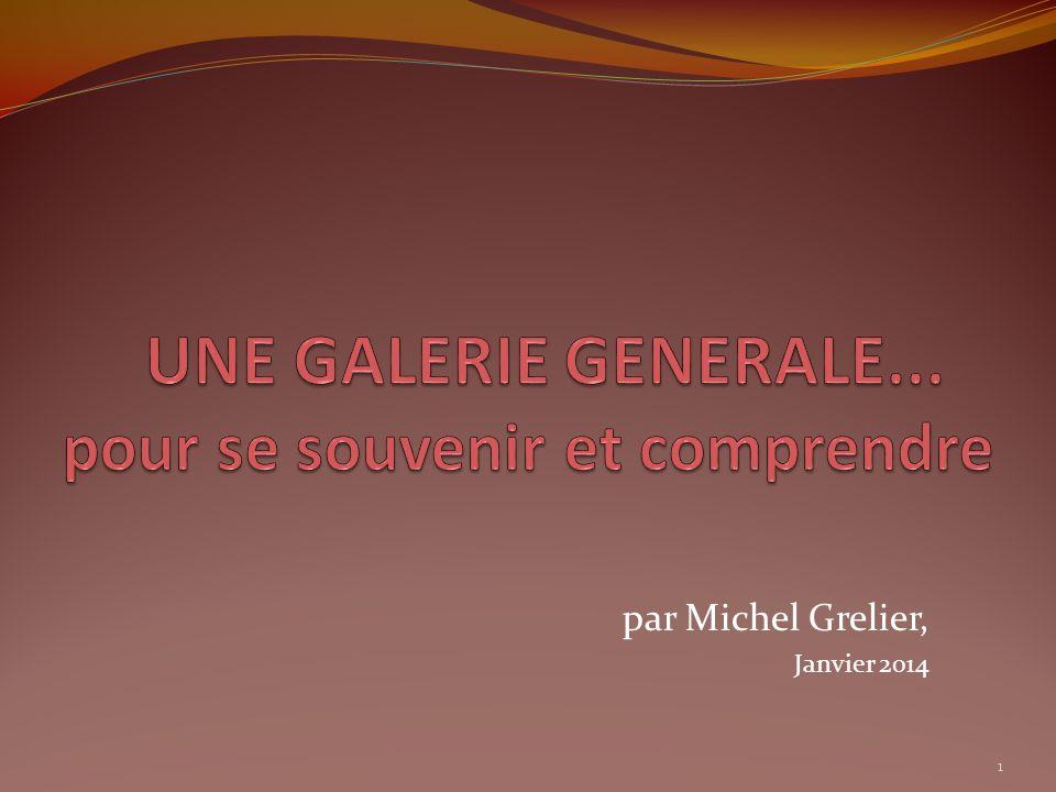 par Michel Grelier, Janvier 2014 1