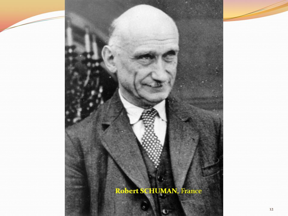Robert SCHUMAN, France 12