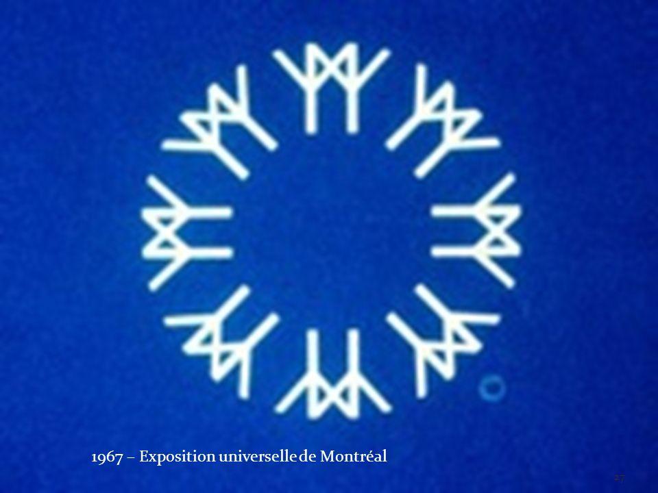1967 – Exposition universelle de Montréal 27