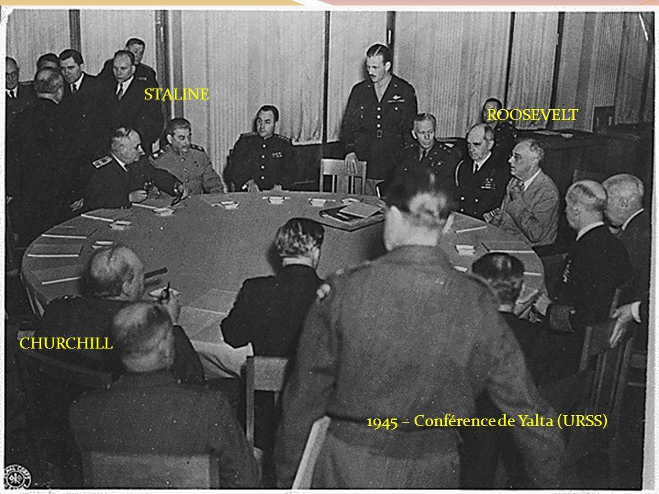 1945 – Conférence de Yalta (URSS) CHURCHILL STALINE ROOSEVELT 3
