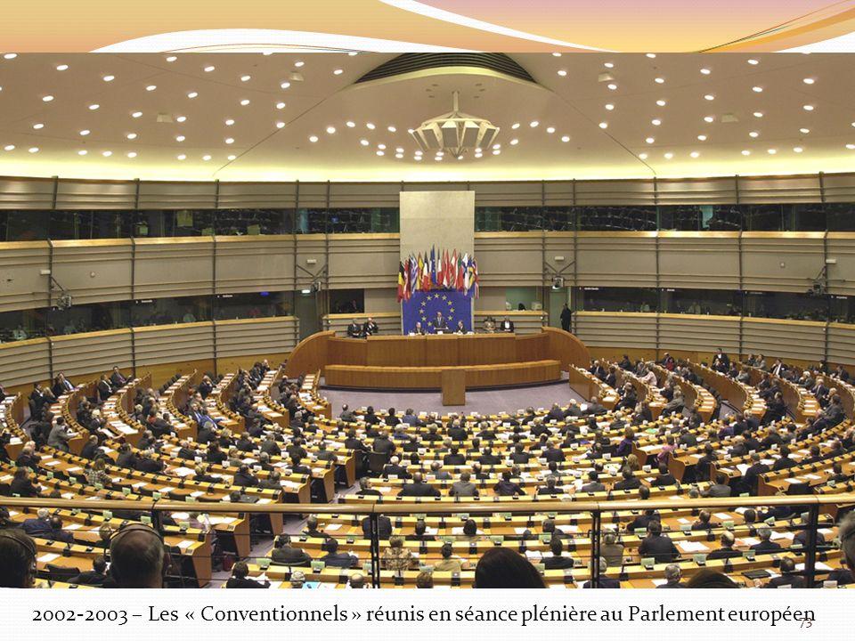 2002-2003 – Les « Conventionnels » réunis en séance plénière au Parlement européen 73