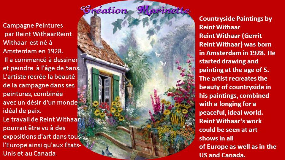 Countryside Paintings by Reint Withaar Reint Withaar (Gerrit Reint Withaar) was born in Amsterdam in 1928.