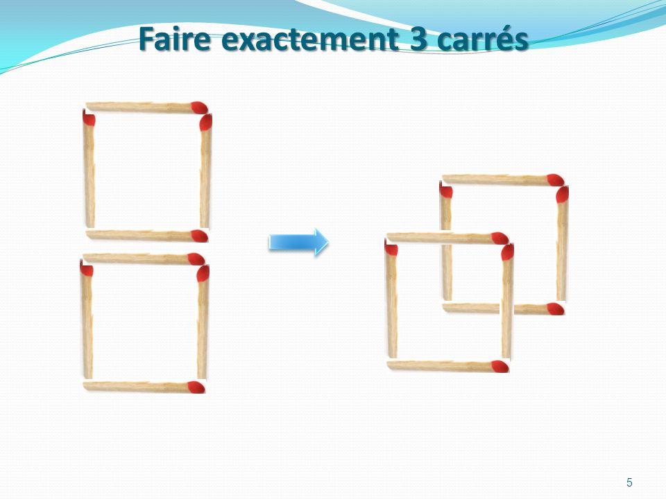 Faire exactement 3 carrés 5