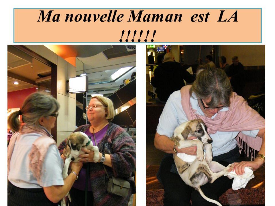 Ma nouvelle Maman est LA !!!!!!