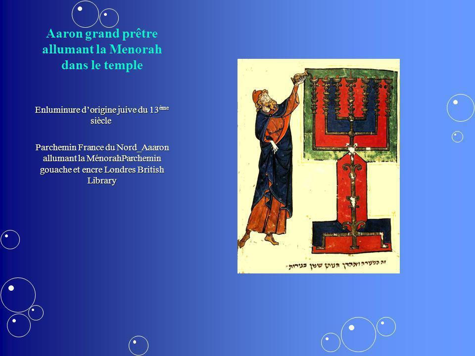 Aaron grand prêtre allumant la Menorah dans le temple Enluminure dorigine juive du 13 ème siècle Parchemin France du Nord_Aaaron allumant la MénorahPa