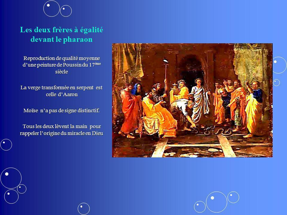 Les deux frères à égalité devant le pharaon Reproduction de qualité moyenne dune peinture de Poussin du 17 ème siècle La verge transformée en serpent