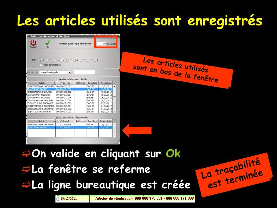 Les articles utilisés sont enregistrés On valide en cliquant sur Ok La fenêtre se referme La ligne bureautique est créée Les articles utilisés sont en