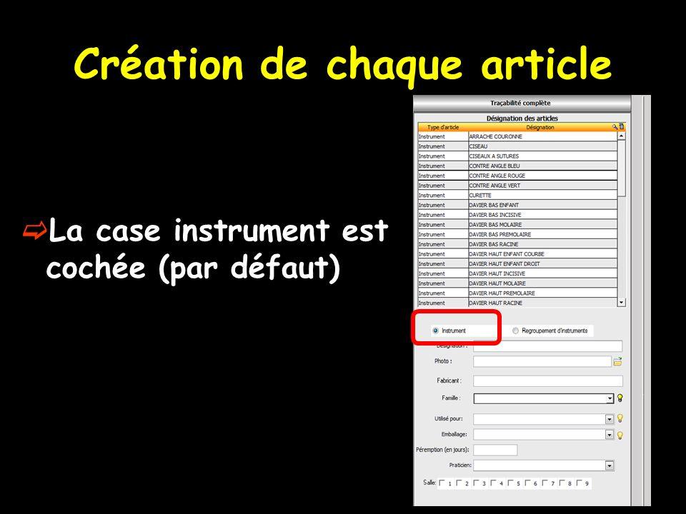 Création de chaque article La case instrument est cochée (par défaut)