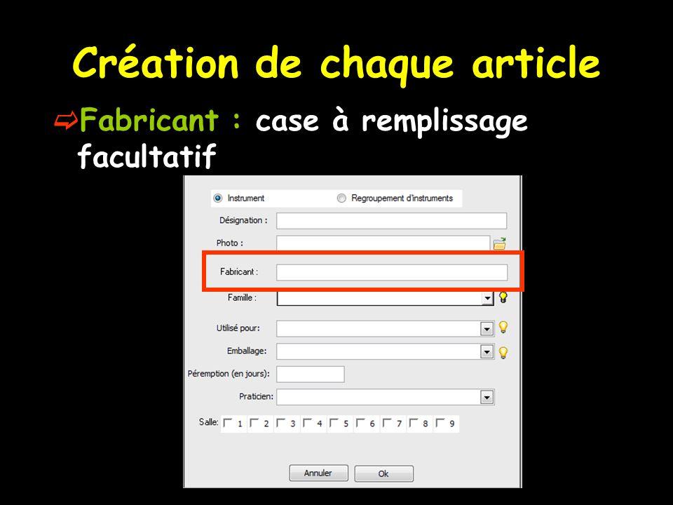 Création de chaque article Fabricant : case à remplissage facultatif