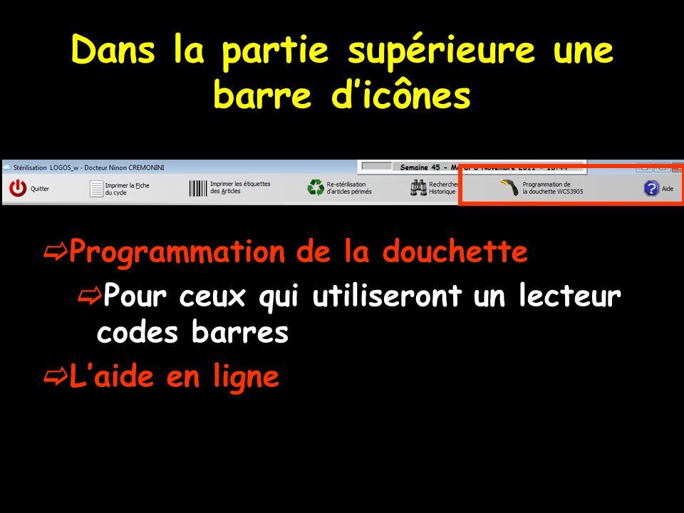 Dans la partie supérieure une barre dicônes Programmation de la douchette Pour ceux qui utiliseront un lecteur codes barres Laide en ligne