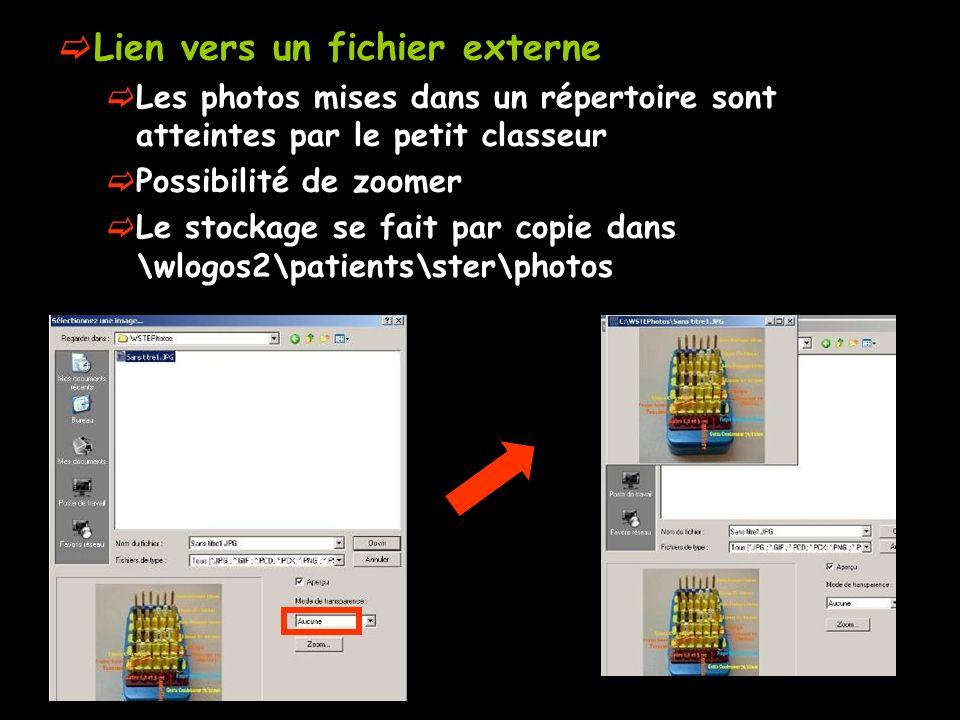 Lien vers un fichier externe Les photos mises dans un répertoire sont atteintes par le petit classeur Possibilité de zoomer Le stockage se fait par co