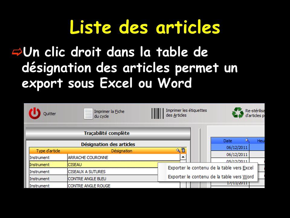Liste des articles Un clic droit dans la table de désignation des articles permet un export sous Excel ou Word