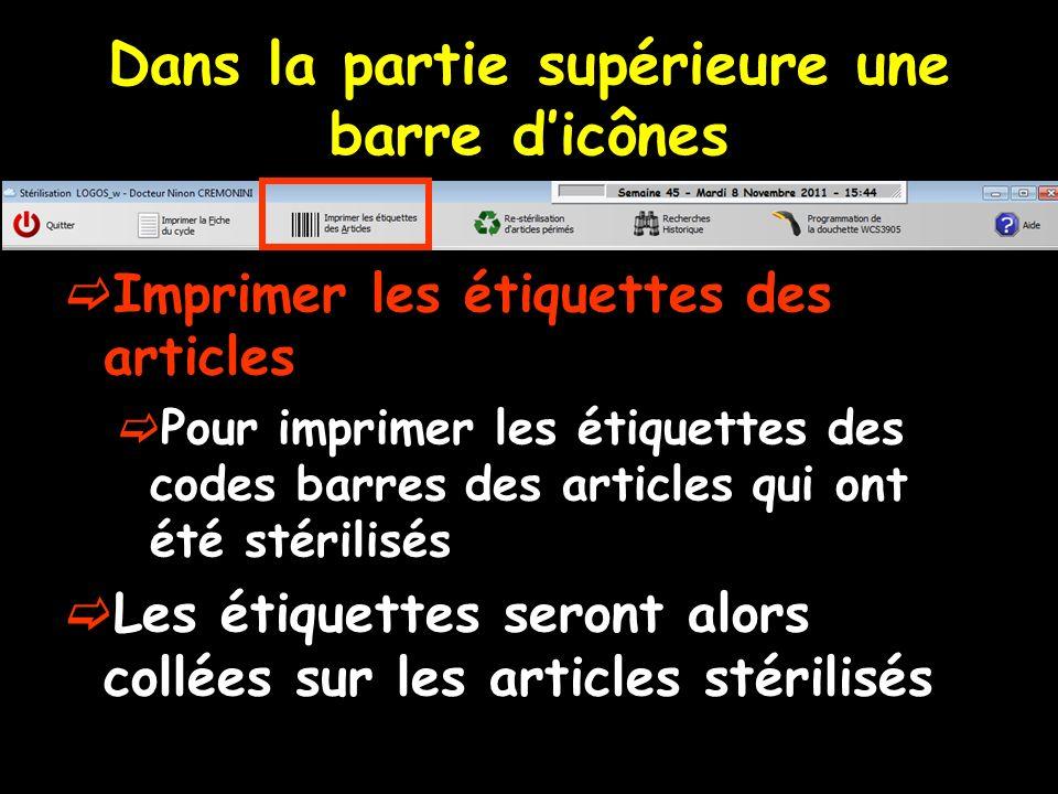 Dans la partie supérieure une barre dicônes Imprimer les étiquettes des articles Pour imprimer les étiquettes des codes barres des articles qui ont ét