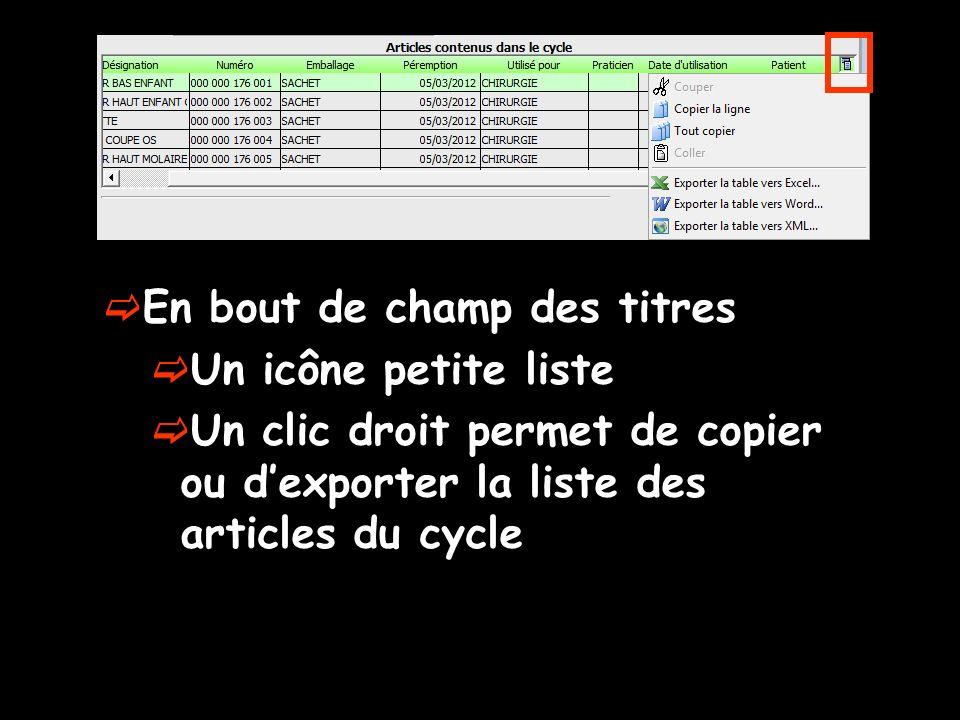En bout de champ des titres Un icône petite liste Un clic droit permet de copier ou dexporter la liste des articles du cycle