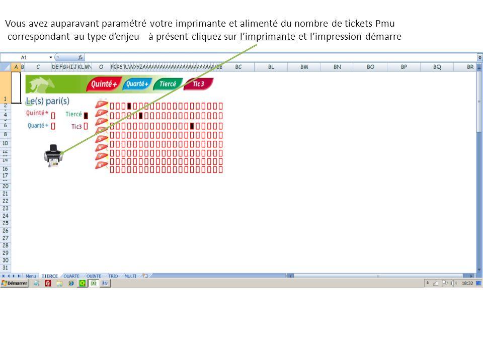 Vous avez auparavant paramétré votre imprimante et alimenté du nombre de tickets Pmu correspondant au type denjeu à présent cliquez sur limprimante et
